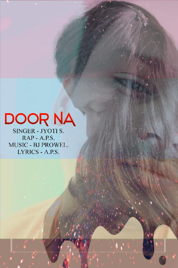 Door na | sad love song. ( Full audio song. ) Jyoti s. | Ft. A.P.S.