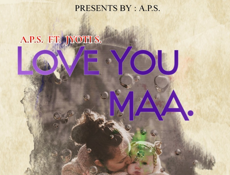 A.P.S. Love You Maa ( official audio song ) latest audio song 2020