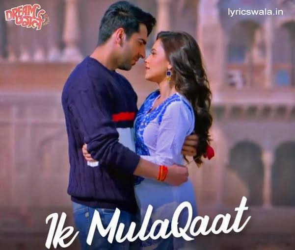 Ik Mulaakat Song Lyrics